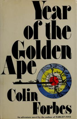 Cover of: Year of the golden ape by Colin Forbes