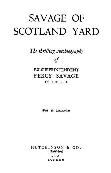 Savage Of Scotland Yard by Percy Savage