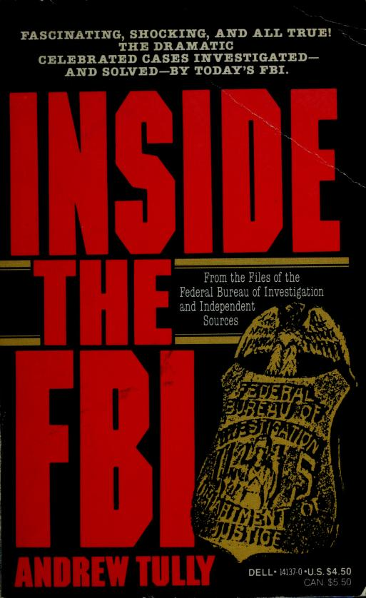 Inside the FBI by Andrew Tully