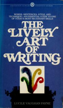 Cover of: The Lively Art of Writing   Lucile Vaughan Payne