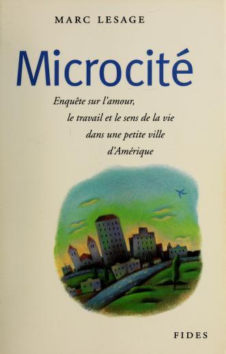 Microcité by Marc Lesage