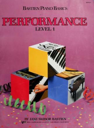 Cover of: Bastien Piano Basics   Performance  Level 2 | Jane Smisor Bastien