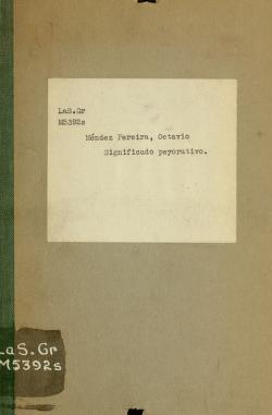 Cover of: Significado peyorativo de los nombres formados con terminaciones que presentan la letra u by Octavio Méndez Pereira